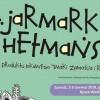 Jarmark Hetmański tuż tuż