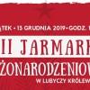 Jarmark i kolędy w Lubyczy Królewskiej