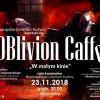 "Koncert ""Oblivion caffe"" w Biłgoraju"