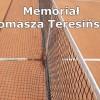 Memoriał dr. Tomasza Teresińskiego
