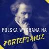 """""""Polska wygrana na fortepianie""""  - konkursy"""