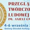 Przegląd Twórczości Ludowej im. Anieli Gmoch
