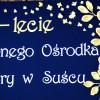 XX lat GOKu w Suścu