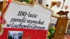 100-lecie parafii w Luchowie Górnym