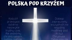 Polska pod Krzyżem w Lubaczowie