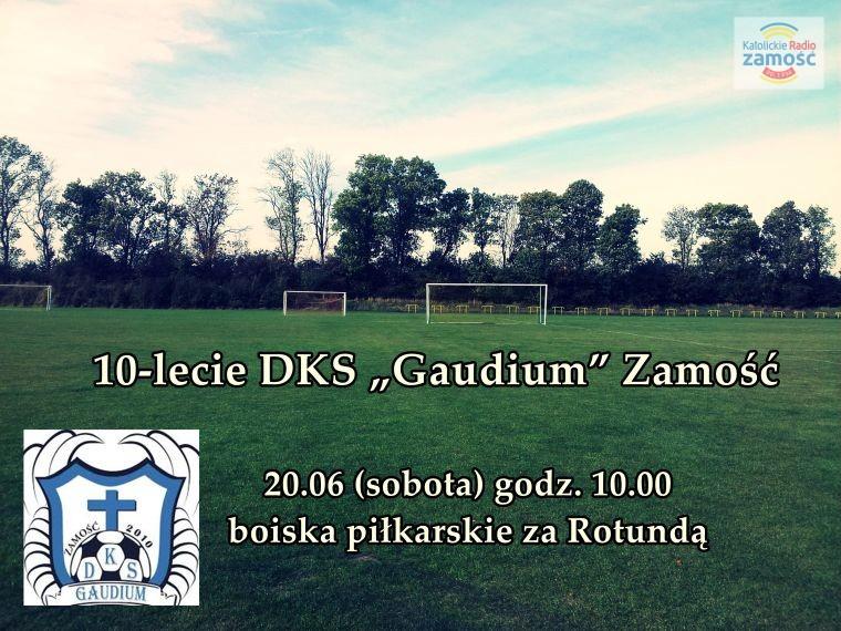 """10-lecie DKS """"Gaudium"""" Zamość"""