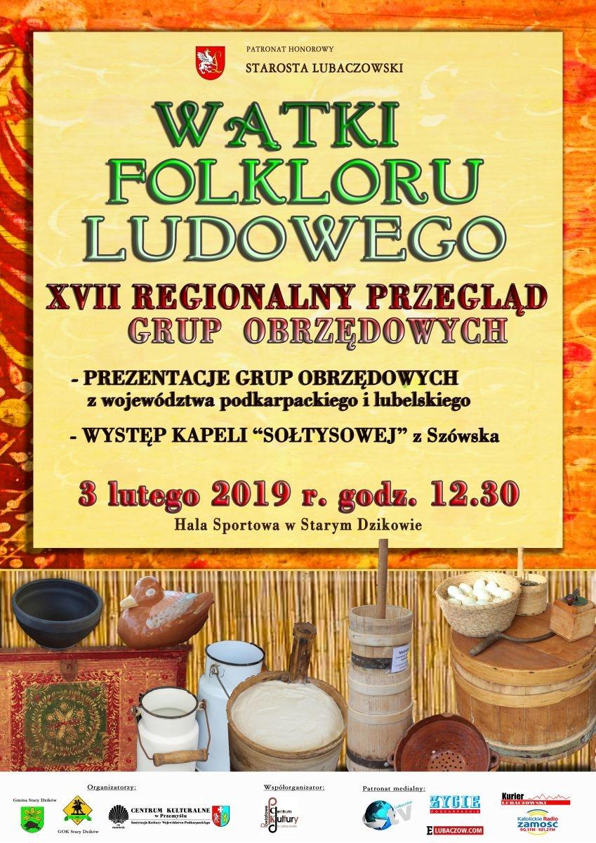 """Stary Dzików.  XVII Regionalny Przegląd Grup Obrzędowych """"Wątki folkloru ludowego"""""""