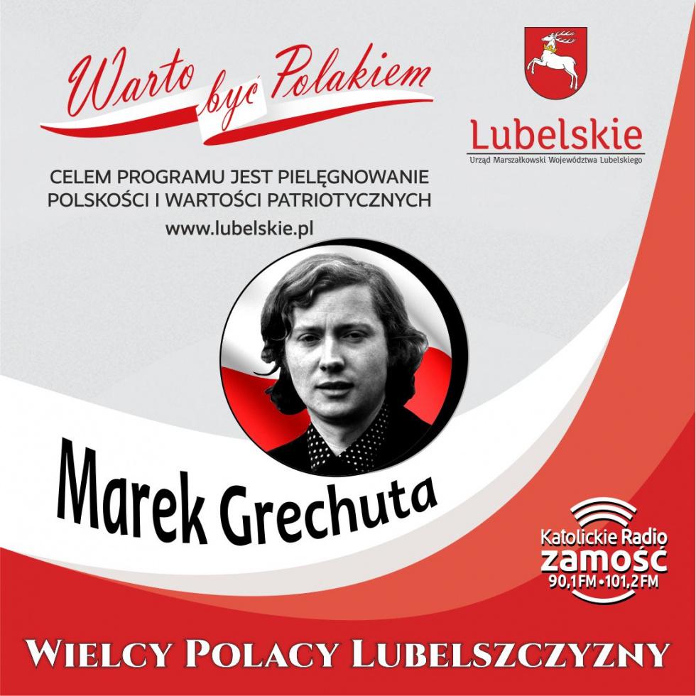 Wielcy Polacy Lubelszczyzny - Marek Grechuta