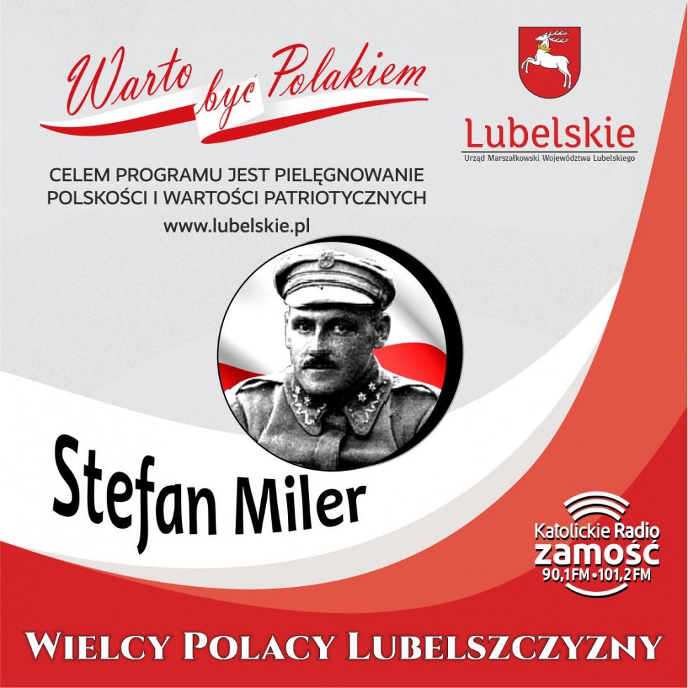 Wielcy Polacy Lubelszczyzny - Stefan Miler