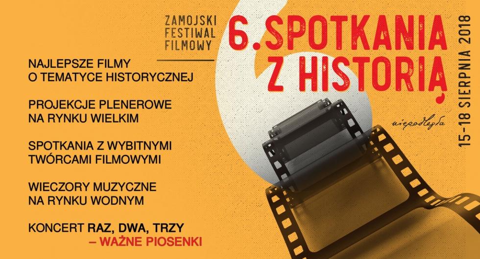 Zamojski Festiwal Filmowy. Spotkania z historią
