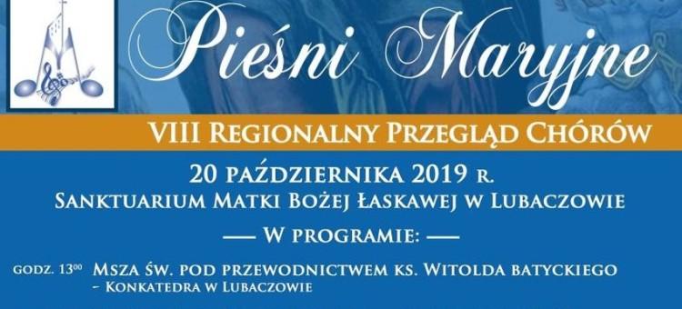 """Lubaczów. VIII Regionalny Przegląd Chórów """"Pieśni Maryjne"""""""