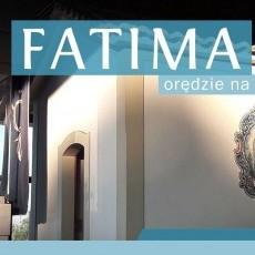 Fatima - orędzie na dziś
