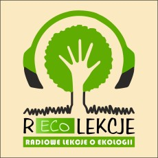 rEKOlekcje - radiowe lekcje o ekologii